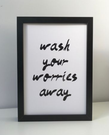 Wash your worries away (A4 monochrome)